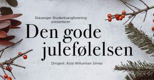 Den Gode Julefølelsen, julekonsert med Stavanger Studentsangforening